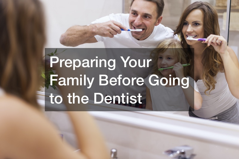things to do before going to the dentist
